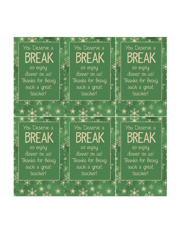 Wild image with you deserve a break printable