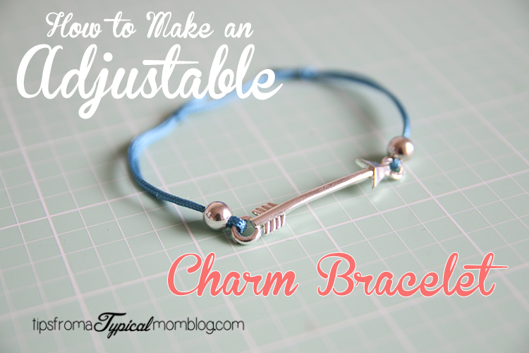 How to Make an Adjustable Charm Bracelet