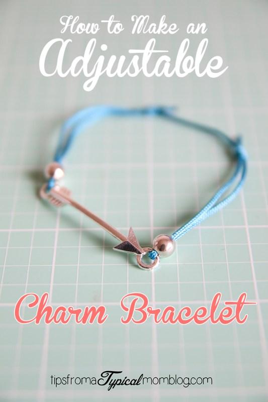 How to Make an Adjustable Charm Bracelet