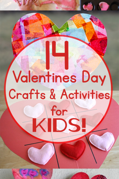 14 Valentines Crafts and Activities for Kids