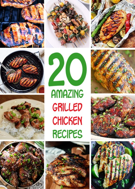 20 Amazing Grilled Chicken Recipes for Summer Barbecues