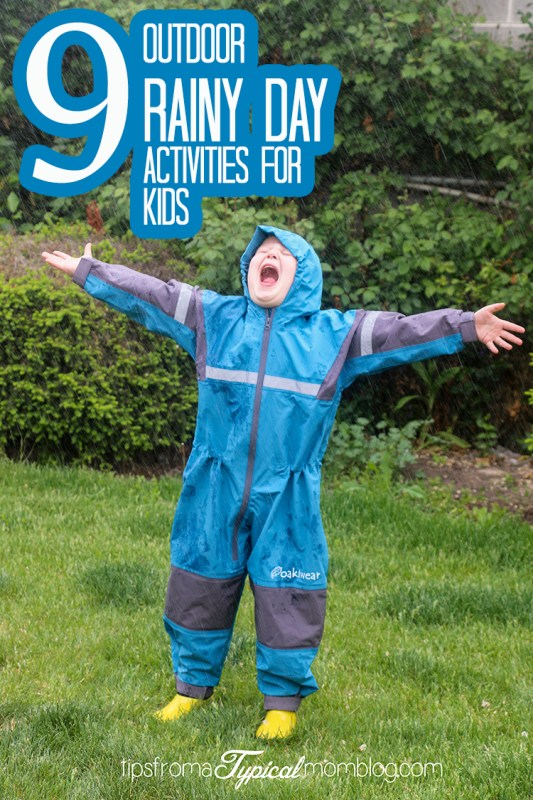 9 Outdoor Rainy Day Activities for Kids