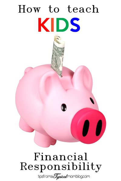 How To Teach Kids Financial Responsibility