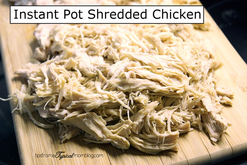 How to Make Shredded Chicken in Your Instant Pot