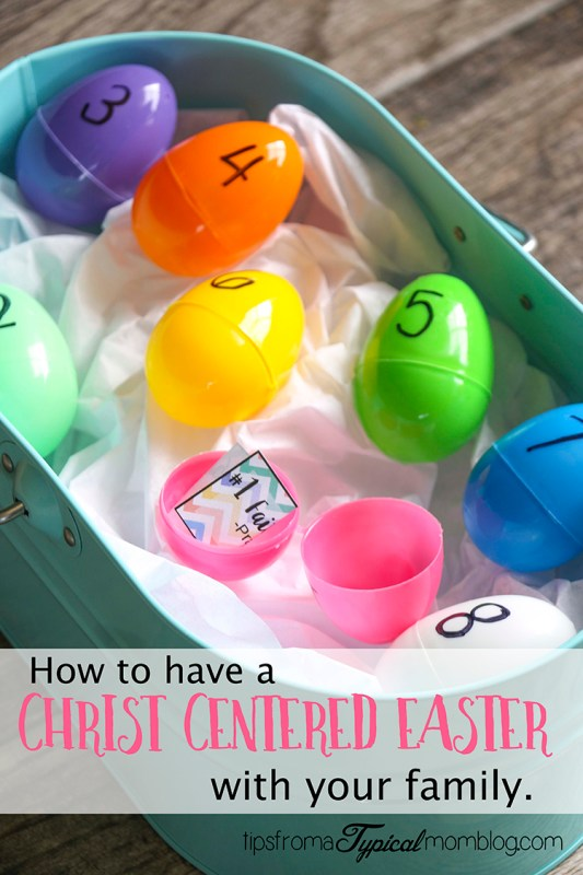 How to have a Christ Centered Easter with your Family