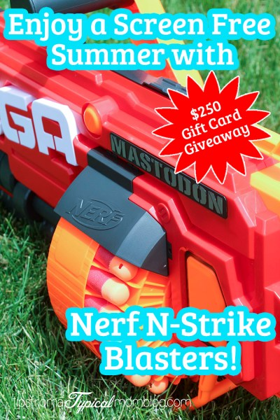 "Enjoy a Screen Free Summer with the New Nerf N-Strike Blasters + $250 Toys ""R"" Us Gift Card Giveaway!"