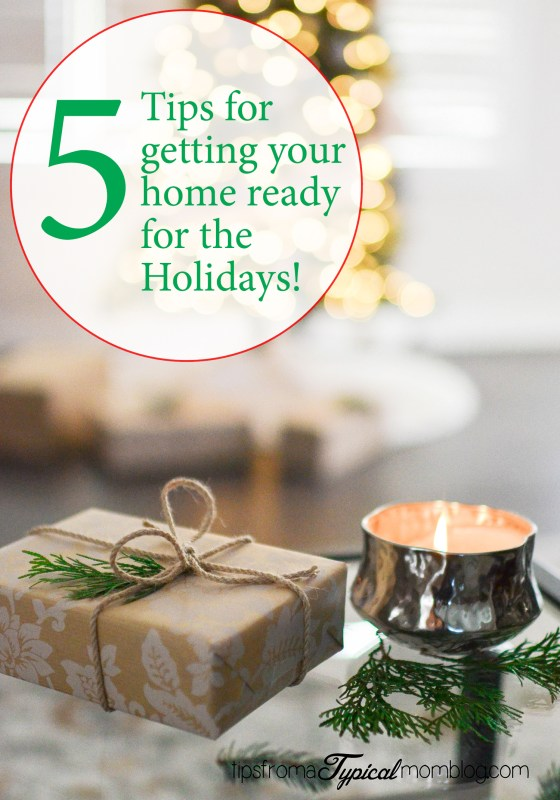 5 Tips for Getting Your Home Ready for the Holidays