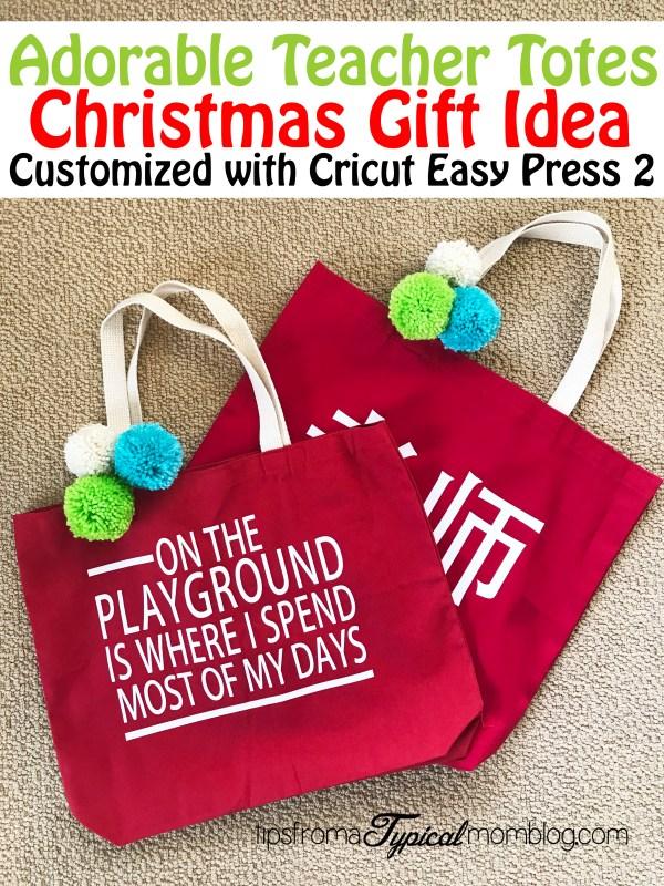 914158f364 Customized Teacher Tote Bag Christmas Gift Idea with the Cricut Easy Press 2