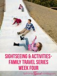 Sightseeing and Activities for family vacations