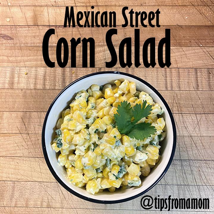 Mexican Street Corn Salad side dish recipe.