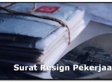 Contoh Surat Resign Pekerjaan