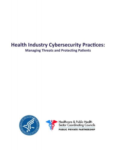HHS Releases Voluntary Cybersecurity Practices, Supplementing Existing Requirements