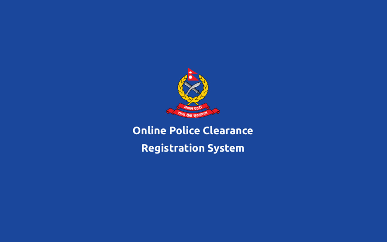 Best Ways to Get a Police Clearance Report in Nepal