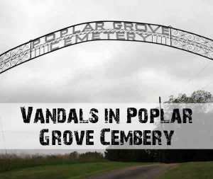 2010 Jan - Vandals in Poplar Grove Cemetery