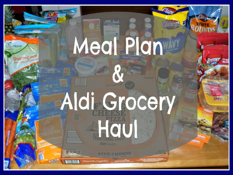 Meal Plan Aldi Grocery Haul