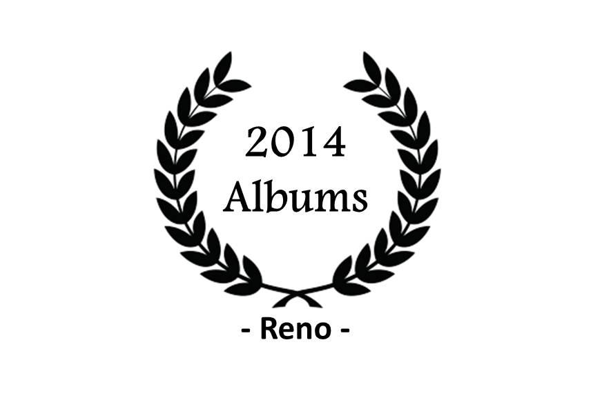 Top 2014 – Reno – Albums