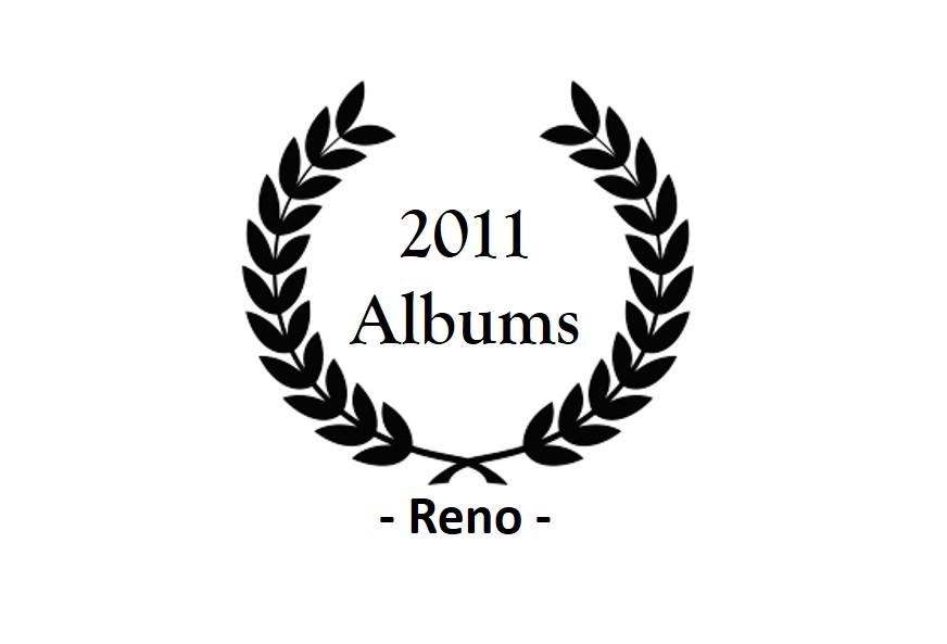 top 2011 – reno – albums
