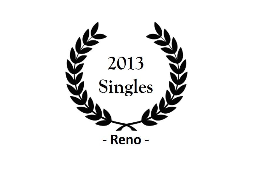 top 2013 – Reno – Singles