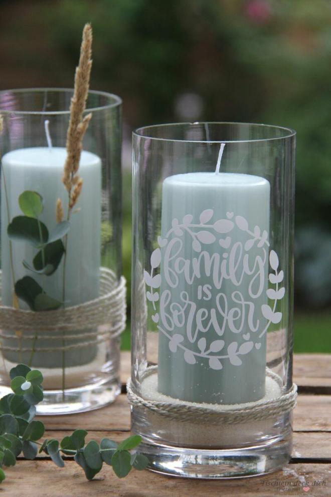 Plotteridee für Kerzenglas - family is forever