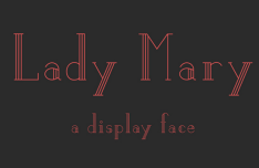Lady Mary Display Font