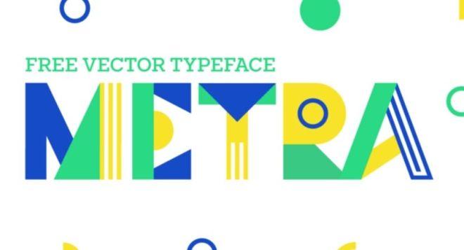 Metra Geometric Vector Typeface
