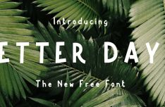 Better Days Typeface