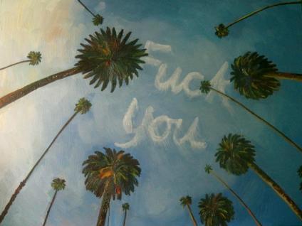 "John Kilduff, Fuck You, 2012oil on canvas, 12"" x 16"" photo courtesy of Alana Bogrand"