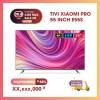 Smart Tivi Xiaomi Màn Hình Tràn Viền 55 inch PRO E55S