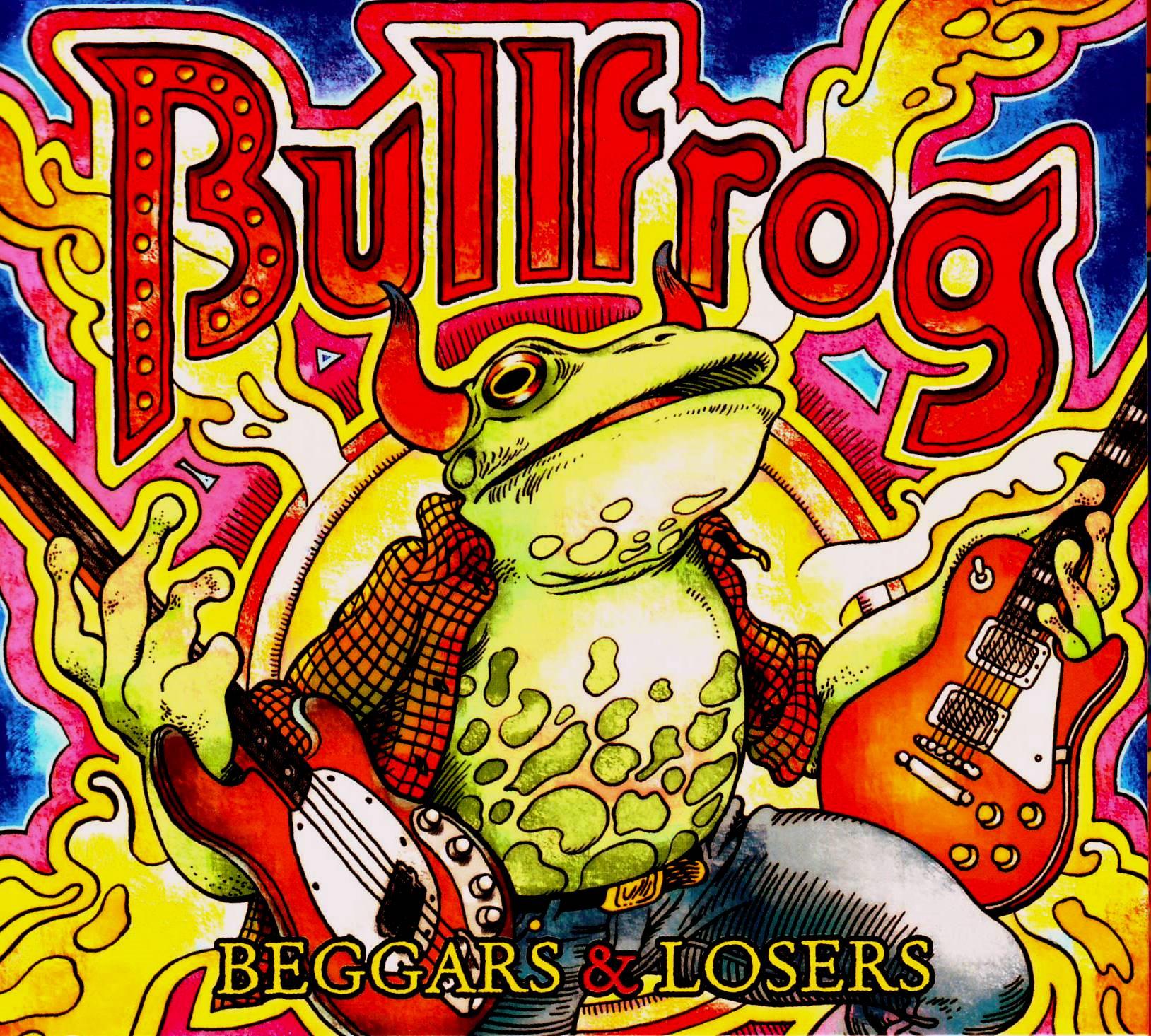 Bullfrog – Beggars & Losers