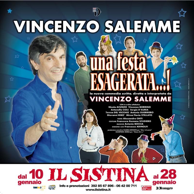 """""""Una festa ESAGERATA…!"""", il nuovo spettacolo di Vincenzo Salemme al Teatro Sistina"""