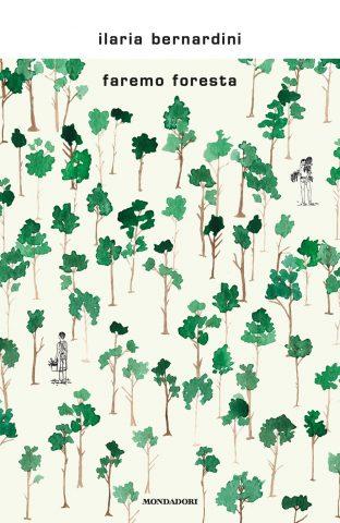 Ilaria Bernardini Faremo foresta