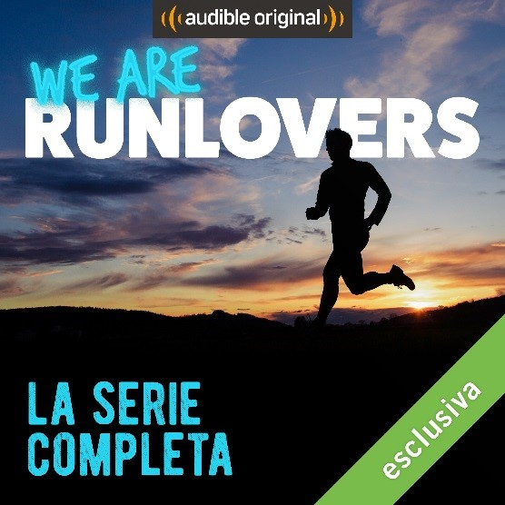 We Are Runlovers, la nuova serie audio di Audible per chi ama la corsa