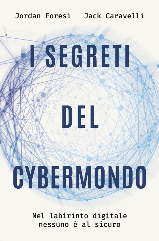 I segreti del cybermondo DeA Planeta