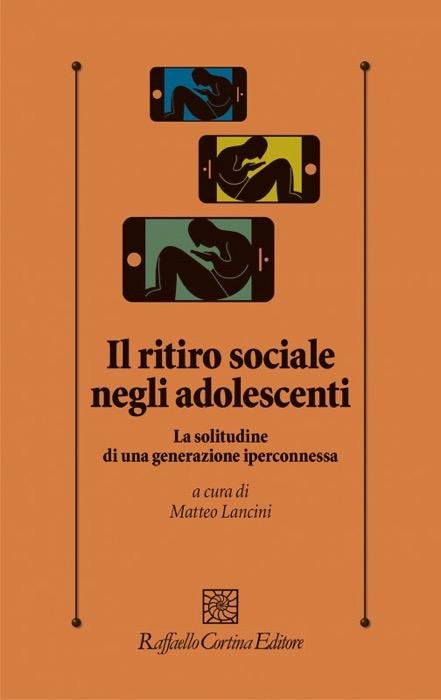 Il ritiro sociale degli adolescenti Matteo Lancini