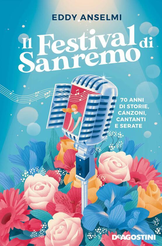 Festival di Sanremo, Eddy Anselmi racconta 70 anni di storie, canzoni e aneddoti