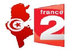 Tunisie - Médias Français : le vertige de la liberté, soirée spéciale sur France 2 le 24 juin