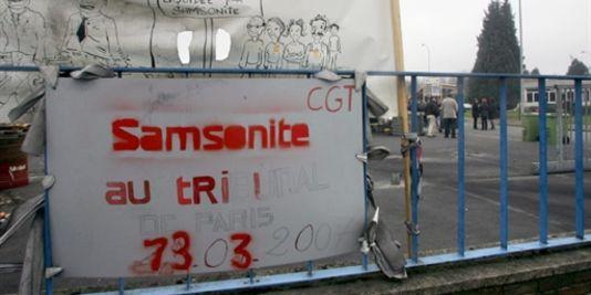 En 2007, des ex-salariés de Samsonite ont occupé leur usine de Hénin-Beaumont pendant plusieurs semaines.