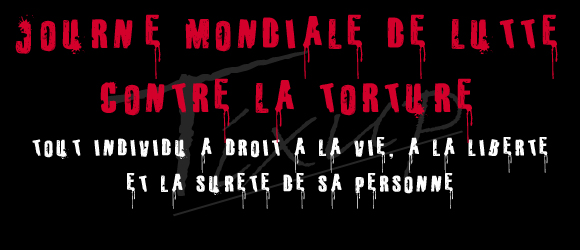 La Tunisie et la Journée mondiale de lutte contre la TORTURE