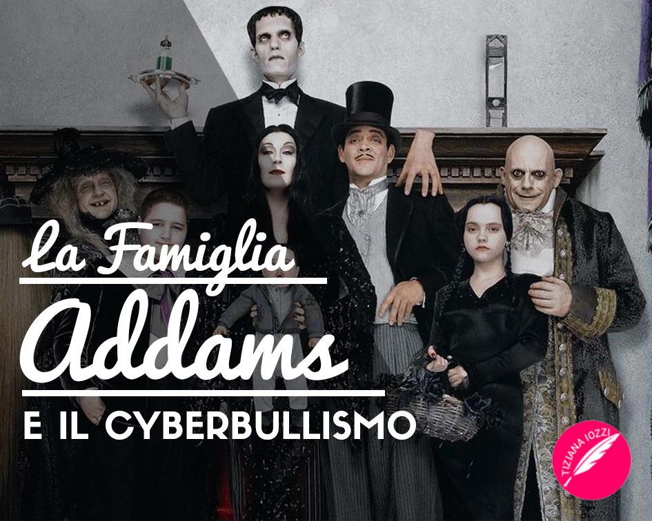 La Famiglia Addams alle prese con il cyberbullismo