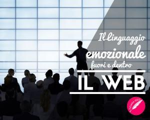 il linguaggio emozionale dentro e fuori il web