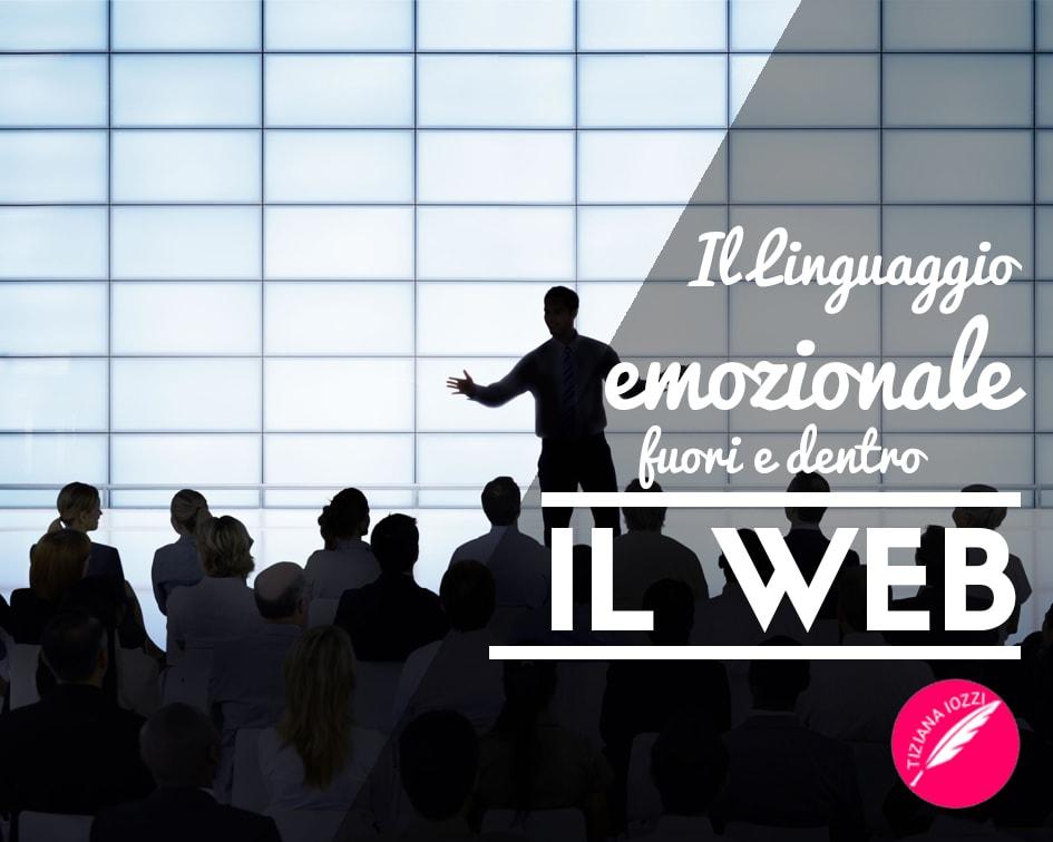 Il Linguaggio emozionale fuori e dentro il Web