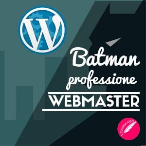 Batman professione webmaster articolo