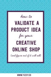 How to validate your product idea and know if it will sell – Part 2