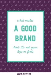 What makes a good brand ?