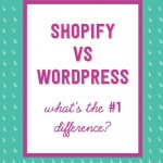 When it comes to building your own online store to sell your handmade products, the question you will most likely ask yourself is: Should I pick Wordpress? Or Shopify? There is 1 BIG difference between the two platforms, and I'm explaining all about it, along with a few tips and tricks in this video. Enjoy! Click to read now or PIN to read later!