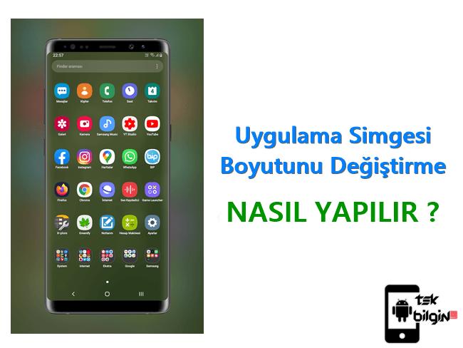 Android Telefonda Simge Boyutunu Değiştirme 16