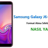 Samsung Galaxy J6+ Plus Format Atma Sıfırlama Yöntemi