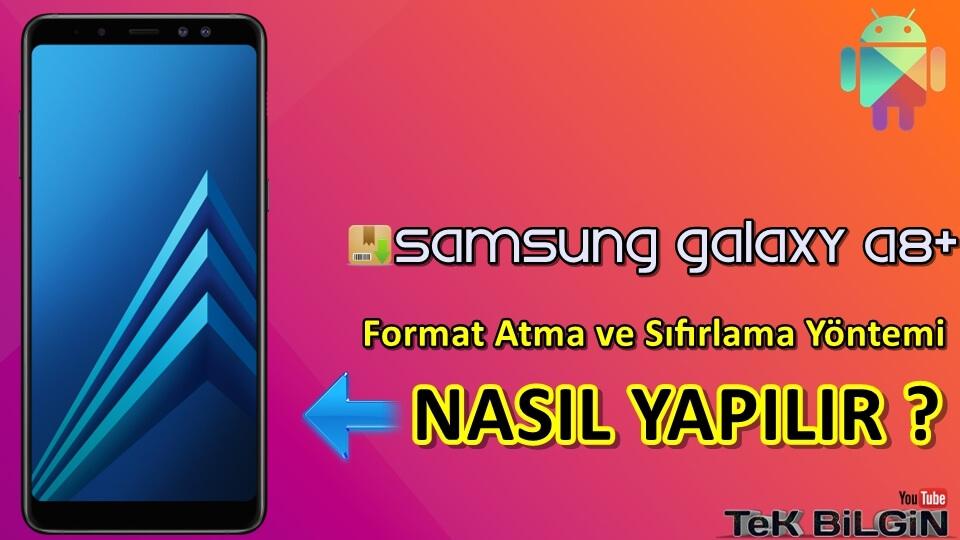 Samsung Galaxy A8+Format Atma Sıfırlama Yöntemi 13