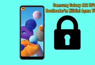 Samsung Galaxy A22 5G'de Bootloader'ın Kilidini Açma Yöntemi