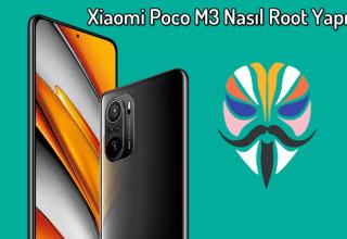 Xiaomi Poco M3 Nasıl Root Yapılır? – Magisk Uygulaması
